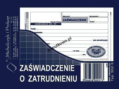 Druk samokopiujący Michalczyk i Prokop Zaświadczenie o zatrudnieniu A6 80k. (502-5)
