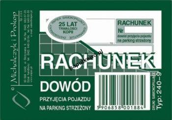Druk samokopiujący Michalczyk i Prokop rachunek dowód przyjęcia pojazdu na parking strzeżony A7 80k. (240-9)